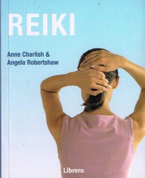 Anne Charlish en Angela Robertshaw - Reiki ISBN13 9789057642746