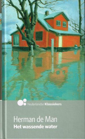 Herman de Man, Het wassende water uit de ADreeks 'Nederlandse Klassiekers'