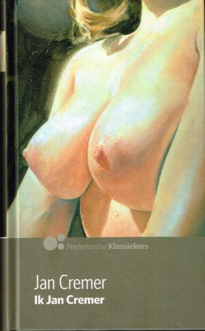 Jan Cremer Ik Jan Cremer Taal Nederlands ISBN10 9491041096 ISBN13 9789491041099