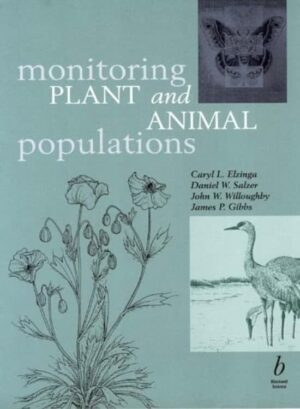 A Handbook for Field Biologists Monitoring Plant and Animal Populations EAN 9780632044429