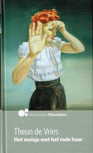 Theun de Vries Het meisje met het rode haar. Taal Nederlands ISBN10 9491041193 ISBN13 9789491041198 Uit de AD serie Nederlands Klassiekers