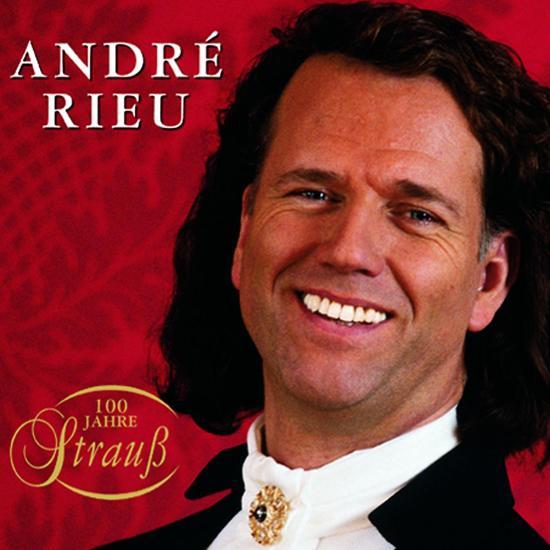 Andre Rieu - 100 Jahre Strauss EAN 731454745628