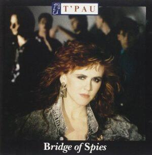 T'Pau - Bridge of Spies EAN 5012983500823