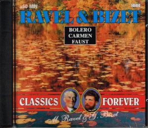 Classics Forever Ravel & Bizet - London Festival Orchesrta EAN 8712155001147