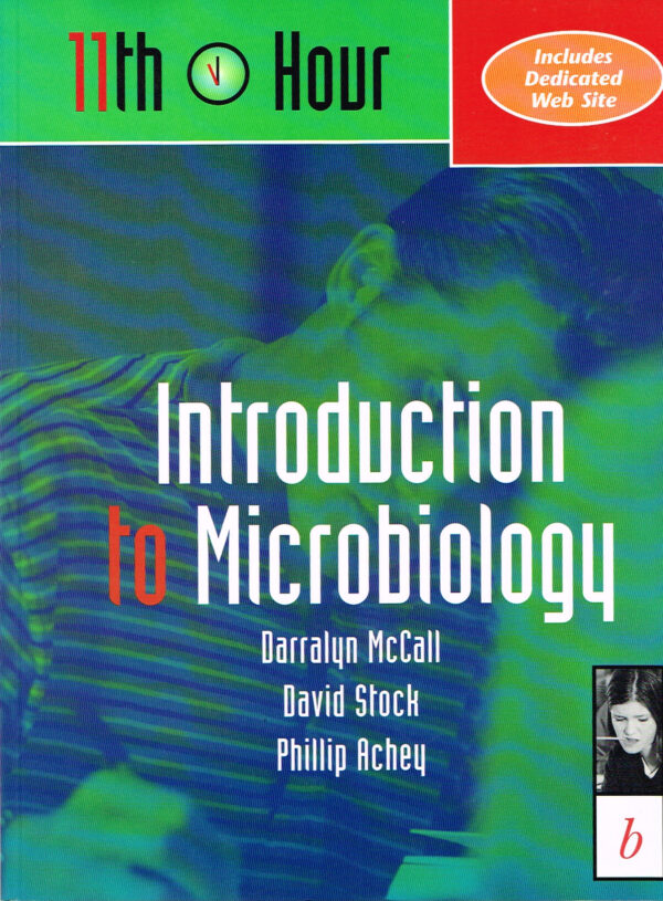 11th Hour Introduction to Microbiology ISBN 0632044187