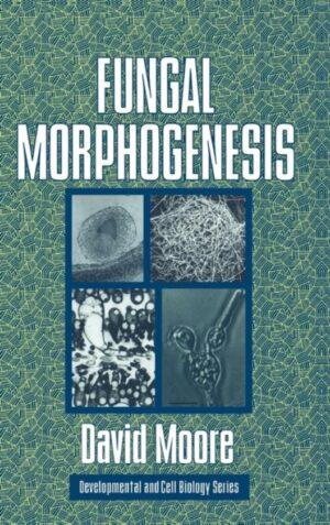 Fungal Morphogenesis ISBN 0521552958