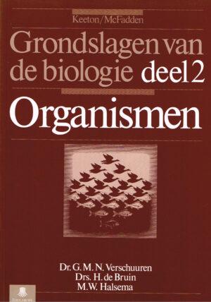 Grondslagen van de Biologie deel 2 Organismen ISBN 901103080 X