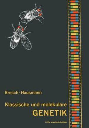 Klassische Und Molekulare Genetik ISBN 3540058028