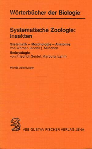 Wörterbuch der Biologie Systematische Zoologie Insekten ISBN 978-3-437-30195-7