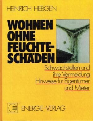Wohnen ohne Feuchteschaden Energie Verlag ISBN 387200655X