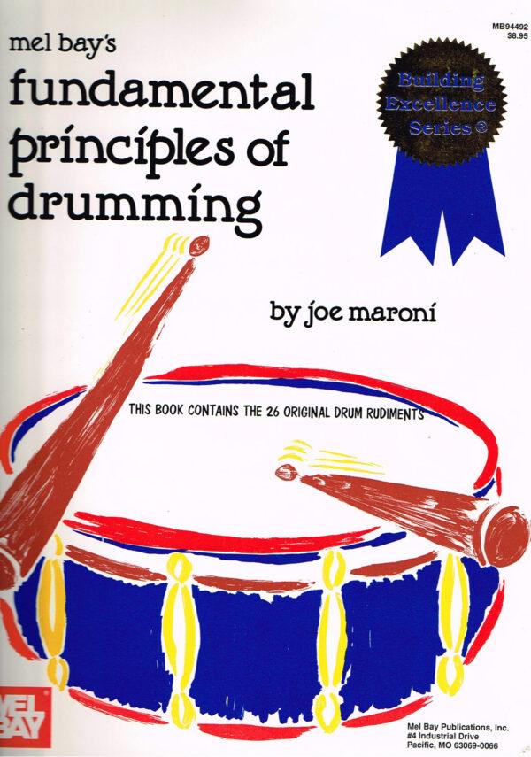 Joe Maroni Fundamental principles of Drumming ISBN 1562220578