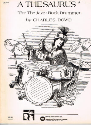 Charles Dowd A Thesaurus for the Jazz Rock Drummer