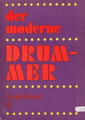 Günter Kiesant - Der Moderne Drummer 3e druk 1976 DDR