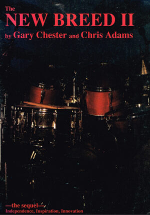 Gary Chester Chris Adams The New Breed II drum ISBN 10 0793500044