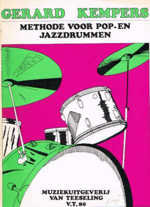 Gerard Kempers - Methode voor Pop en Jazz Drummen