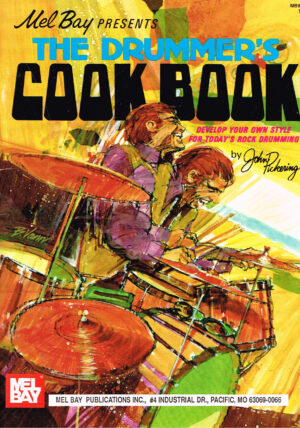 John Pickering - The Drummer's Cook Book by Mel Bay EAN 9780871668264