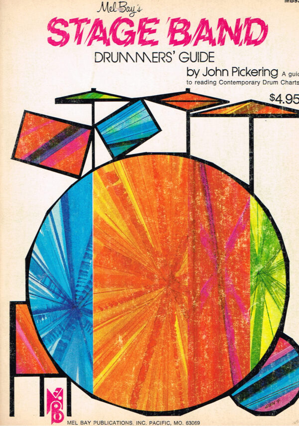 Mel Bay Stage Band and Drummer's Guide by John Pickering