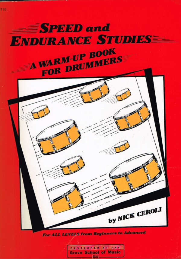 Nick Ceroli - Speed and Endurance Studies A Warm-Up Book for Drummers