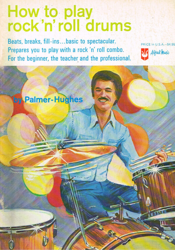 Palmer-Hughes - How to Play Rock 'n' Roll Drums