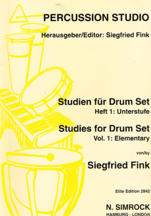 Siegfried Fink Precussion Studio Studien fur Drum Set Heft 1