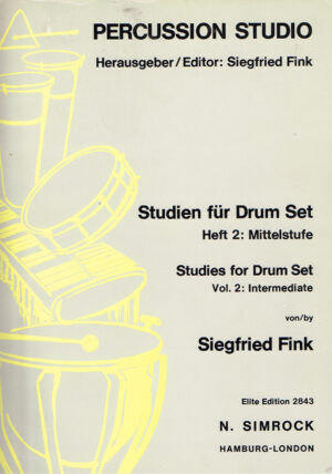Siegfried Fink Precussion Studio Studien fur Drum Set Heft 2