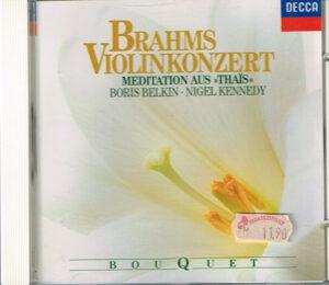 Brahms Boris Belkin Nigel Kennedy – Violinkonzert / Meditation Aus Thaïs EAN 028943651424