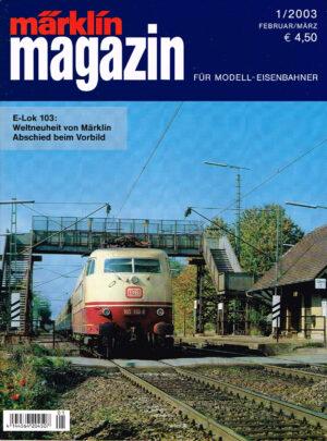 MÄRKLIN Magazin - für Modell-Eisenbahner 01-2003 4144564 204507 01