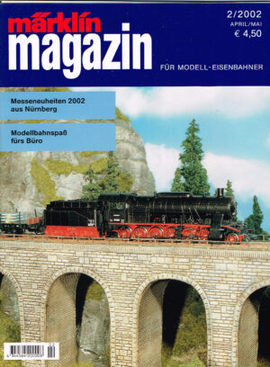 MÄRKLIN Magazin - für Modell-Eisenbahner 02-2002 4344564 200008 02