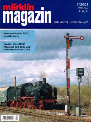 MÄRKLIN Magazin - für Modell-Eisenbahner 02-2003 4144564 204507 02