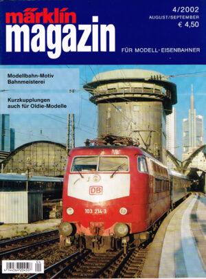 MÄRKLIN Magazin - für Modell-Eisenbahner 04-2002 4144564 204507 04