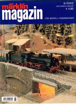 MÄRKLIN Magazin - für Modell-Eisenbahner 06-2003 4144564 204804 06