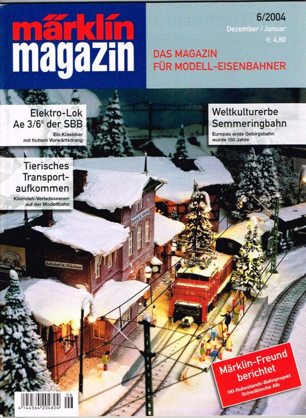 MÄRKLIN Magazin - für Modell-Eisenbahner 06-2004 4144564 204804 06