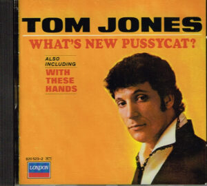 Tom Jones - What's New Pussycat? EAN 042282052322