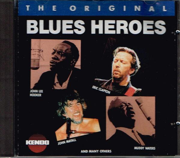 Verschillende Artiesten - The Orginal Blues Heroes EAN 8711539009281