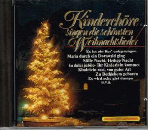 Various – Kinderchöre Singen Die Schönsten Weihnachtslieder KCE 193315