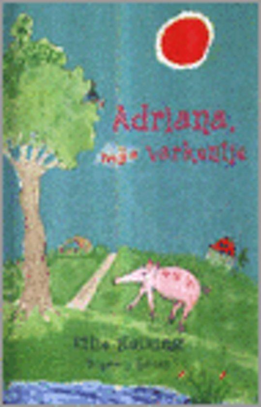 Adriana Mijn Varkentje Ettie Huizing EAN 9789062494149 ISBN 9062494145