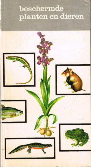 Beschermde planten en dieren EAN 9789012021456