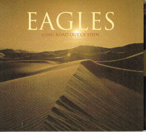 Eagles - Long Road Out Of Eden EAN 602517492431