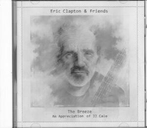 Eric Clapton & Friends - THE BREEZE An Appreciation of JJ Cale EAN 602537863082