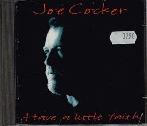 Joe Cocker - Have A Little Faith EAN 724382979227