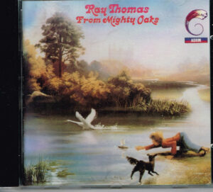 Ray Thomas - From Mighty Oaks EAN 042282078223
