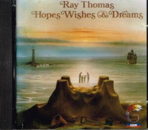 Ray Thomas - Hopes Wishes & Dreams EAN 042282078322