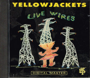 YellowJackets - Live Wires EAN 0011105966726