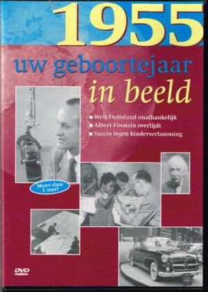 Uw Geboortejaar In Beeld 1955 EAN 9789022949269