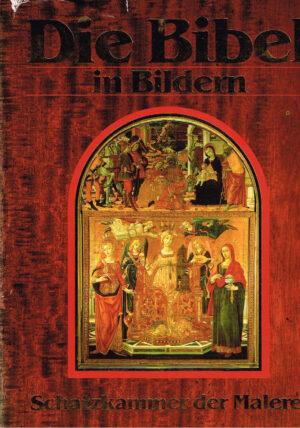 De Bijbel in beeld de schatkamer van het schilderij ISBN 3625105101