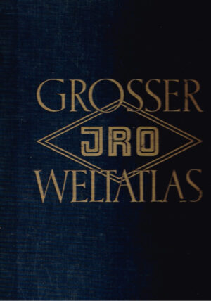 Großer JRO-Weltatlas 6e Auflage Munchen 1952