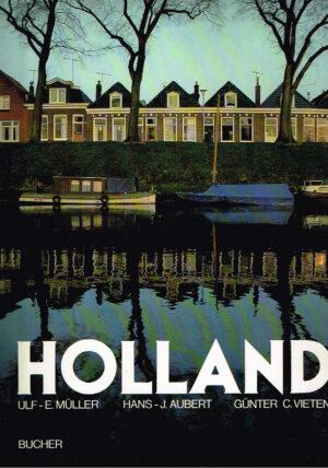 Holland Duitse uitvoering Hans Joachim Aubert ISBN 3765803332