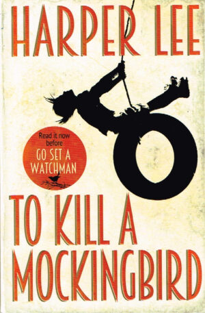 To Kill a Mockingbird Harper Lee EAN 9781784752637