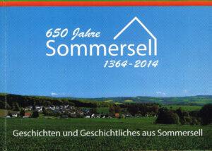 650 Jahre Sommersell 1364-2014 Geschichten aus Sommersell