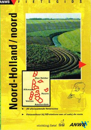 ANWB Fietsgids Noord Holland / Noord ISBN 9018000590